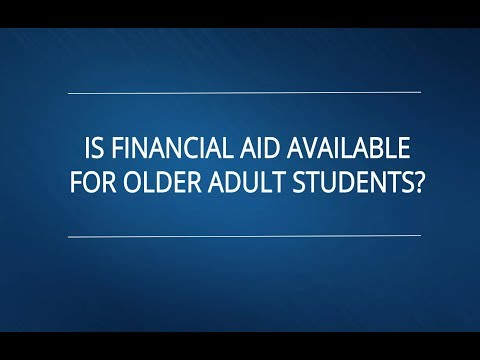 Is Financial Aid Available for Older Adult Students?
