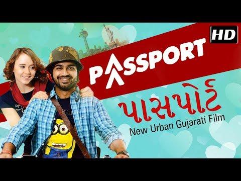 Passport FULL MOVIE | New Gujarati Film 2018 | Malhar Thakar & Anna Ador