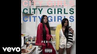 City Girls   Rap S**t (Audio)