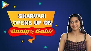 Sharvari BREAKS Silence on Bunty Aur Babli 2 with Saif Ali Khan & Rani Mukerji | Siddhant Chaturvedi