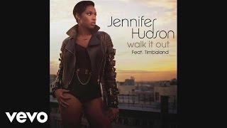 Jennifer Hudson - Walk It Out (Audio)