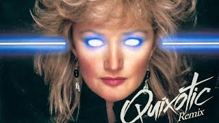 Bonnie Tyler - Holding Out For A Hero (Quixotic Remix)
