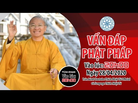 28-04-2020, VẤN ĐÁP PHẬT PHÁP ONLINE | TT. THÍCH NHẬT TỪ