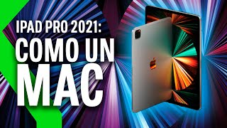 IPAD PRO 2021: ¡¡¡LA TABLET MÁS POTENTE DE APPLE!!! | Con M1, 5G y pantalla MiniLED