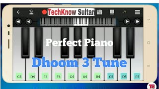 Dhoom 3 Tune On Perfect Piano