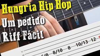 Um pedido - Hungria Hip hop
