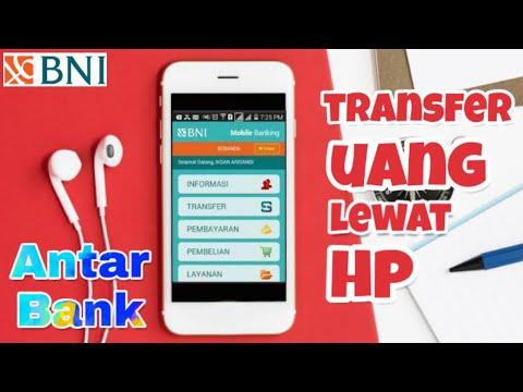 Cara transfer Uang Antar Bank Lewat HP (BNI Mobile Banking)