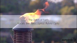 The Torch of Faith (Christian Music) [Lyrics] - ActiveChristianity
