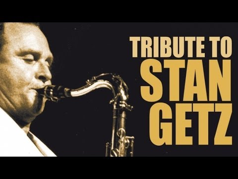 Stan Getz - One Of The Greatest Saxophonists Of All Time Mp3