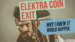Elektra coin exit: Why I knew it would happen