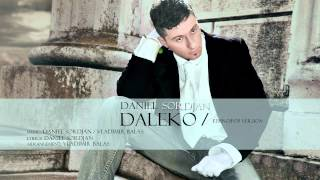 DANIEL SORDJAN - Daleko (ethno-pop version) - 2012