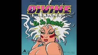 "Divine - I'm So Beautiful (7"" Version)"