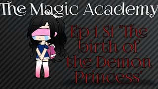 The Magic Academy Ep 1 S1