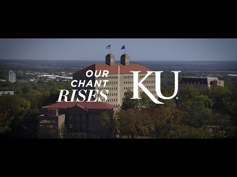 Our Chant Rises | The University of Kansas
