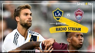 LA Galaxy vs Colorado Rapids | Radio Live Stream