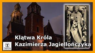 Klątwa Króla Kazimierza Jagiellończyka