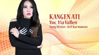 Via Vallen   Kangen Ati [OFFICIAL]