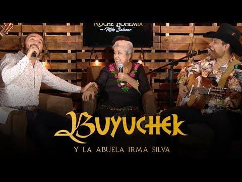 Buyuchek, La Abuela Irma Silva en Noche Bohemia