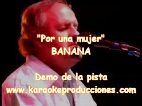 """Banana Pueyrredon  """"Por una mujer"""" DEMO PISTA KARAOKE INSTRUMENTAL"""