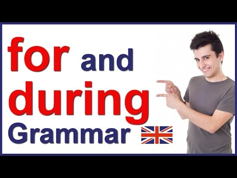 FOR and DURING   English prepositions