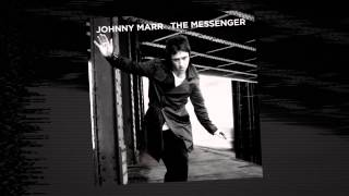 Johnny Marr - European Me [Official Audio - Taken from The Messenger]