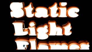 Static Light Flames