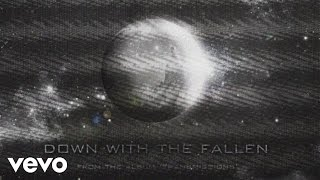 Down with the Fallen Starset