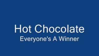 Hot Chocolate-Everyone's A Winner