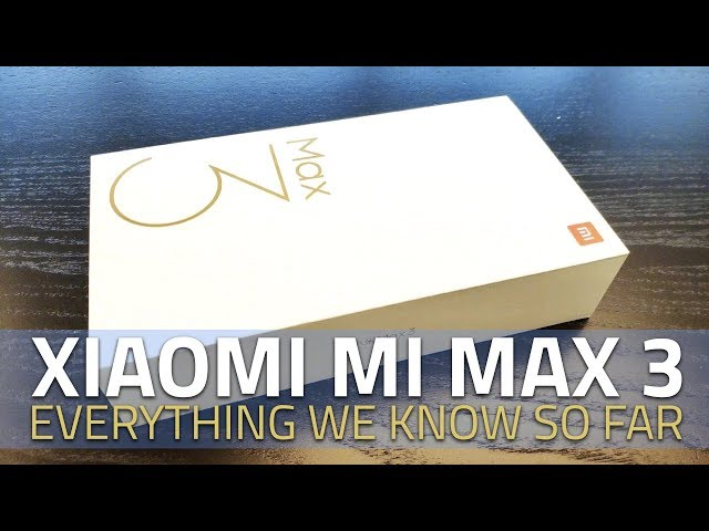 Xiaomi Mi Max 3 Specifications Leaked in TENAA Listing | Technology News