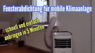 Fensterabdichtung für mobile Klimaanlage anbringen Abluftschlauch Klimaanlage nach draußen führen
