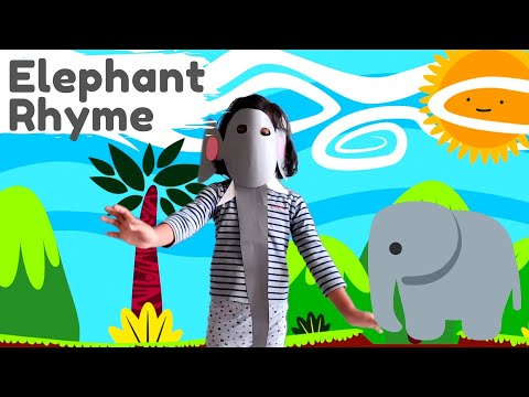 Elephant Rhyme | Rhymes for Kids | An Elephant So Big Rhyme