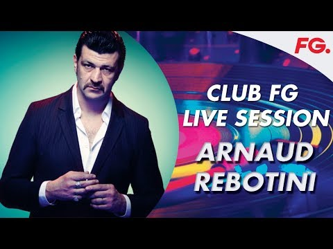 ARNAUD REBOTINI   CLUB FG LIVE MIX
