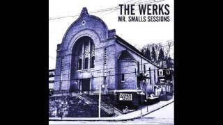 "The Werks - ""Carry Me Back Home"""