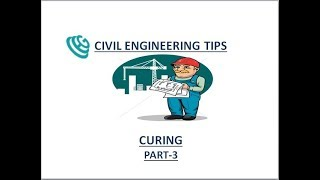 Curing | When to Start Curing of Concrete |  Curing Period for Concrete