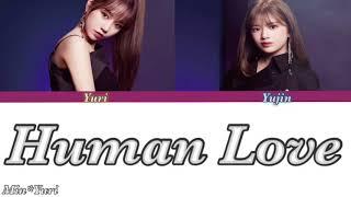 """【IZ*ONE / 日本語字幕】IZ*ONE(아이즈원)""""Human Love"""""""