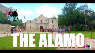 THE ALAMO | SAN ANTONIO | TEXAS USA IN 4K