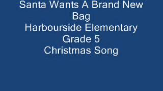 Santa Wants A Brand New Bag