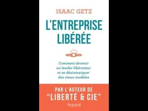 Isaac Getz - L'entreprise libérée