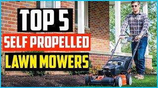 Top 5 Best Self Propelled Lawn Mowers 2020 Reviews