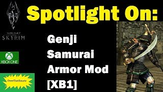 Skyrim (mods) - Hope and Cage - Spotlight On: Genji Samurai Armor Mod [XB1]