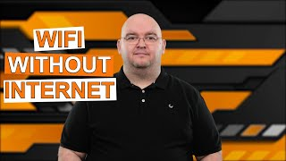 WI-FI WITHOUT INTERNET: How To Get Wi-Fi Without An Internet Provider