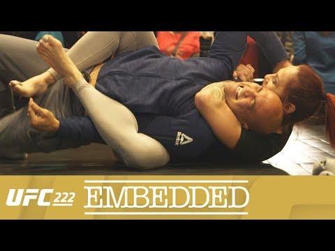 UFC 222 Embedded: Vlog Series - Episode 6