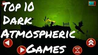 Top 10 Dark Atmospheric Games for Android(Games like Badland and limbo)