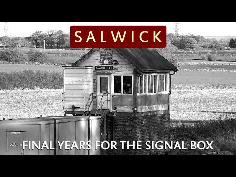 Farewell to Salwick Signal Box 1889 - 2017