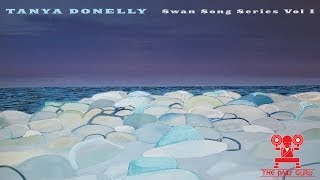 "Tanya Donelly, ""Swan Song Series: Vol 1 & 2"" Album Review - New Music Monday"