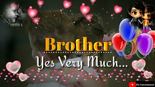 whatsapp Status for brother || brother quotes || emotional status for bhai !! brother sister love