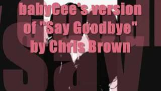 "Female version of ""Say Goodbye"" by Chris Brown [LYRICS IN DESCRIPTION]"