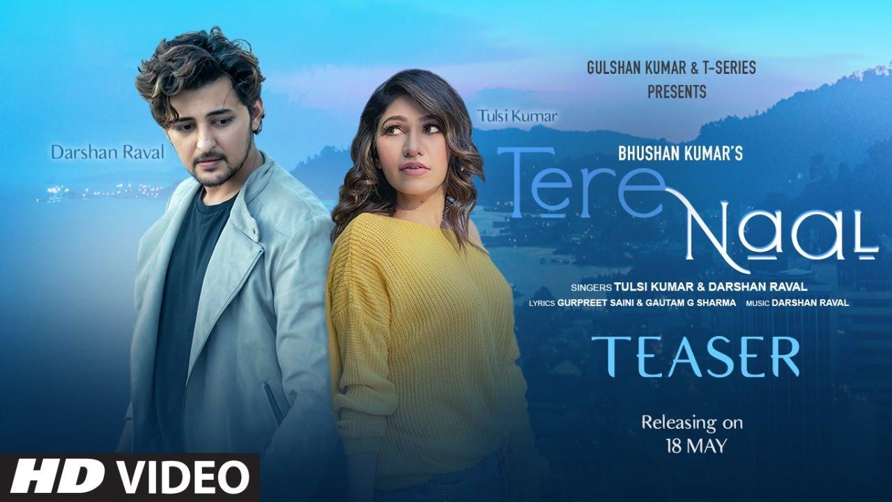 Tere Naal Lyrics - Darshan Raval , Tulsi Kumar