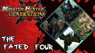 Monster Hunter Generations - The Fated Four (6 Star Village Quest)