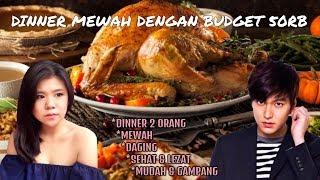 DINNER MEWAH DENGAN BUDGET 50RB